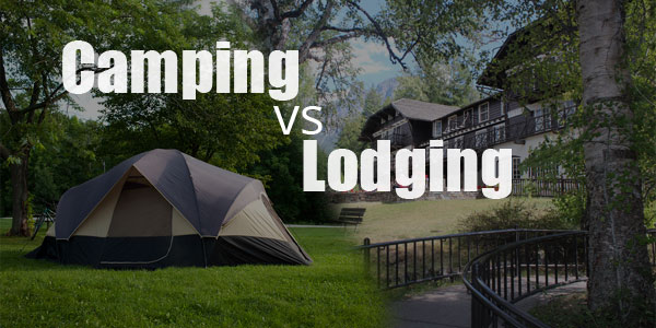 Camping VS Lodging at Glacier National Park