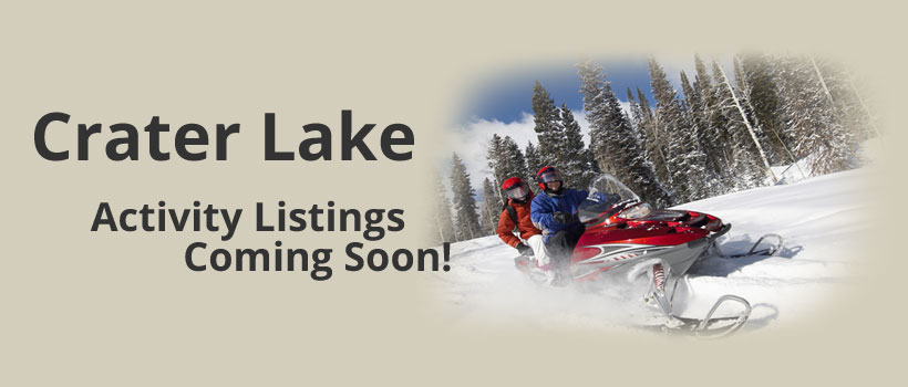 Crater Lake Activity Listings Coming Soon