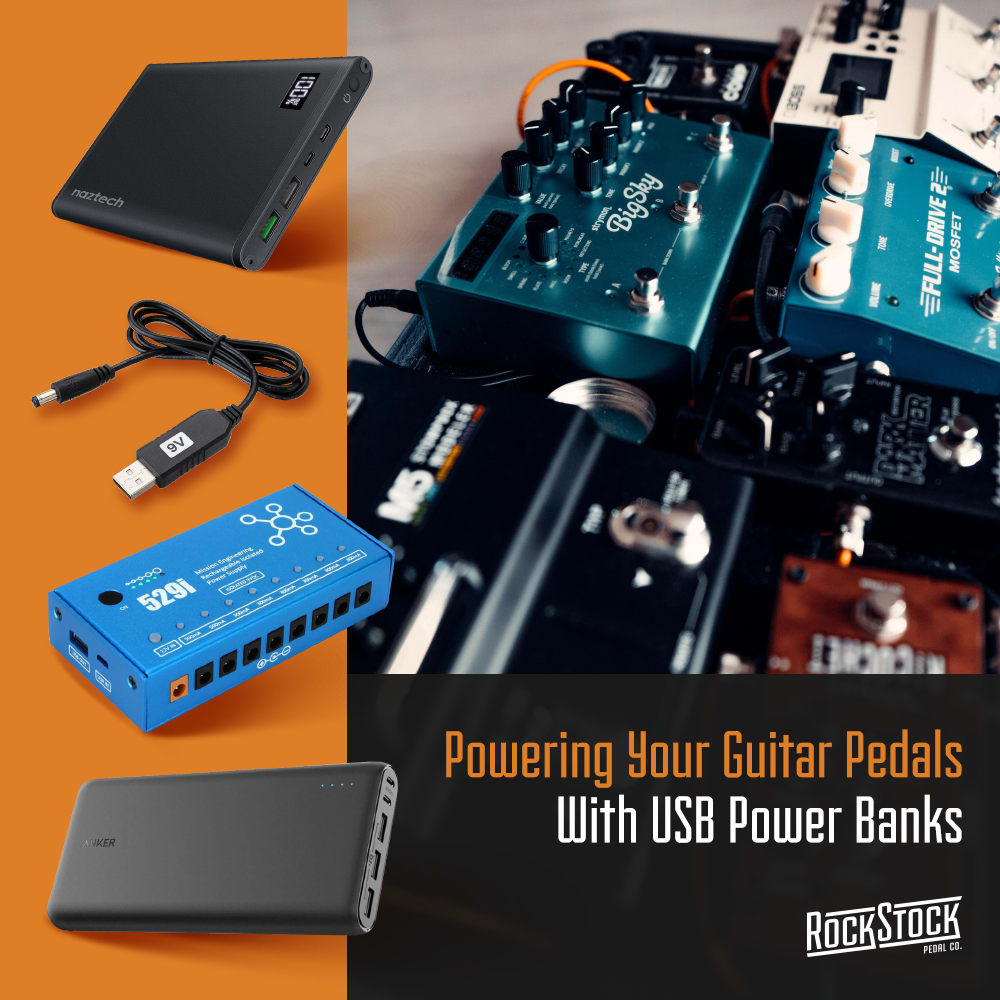 Rock Stock Pedals Blog Powering Your Guitar Pedals With USB Power Banks