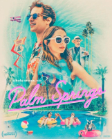 Palm Springs movie poster showing Samberg, Milioti, and Simmons over a general nineties pool-side vibe