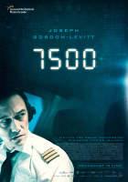 The movie poster for the Amazon Prime movie 7500, showing Joseph Gordon-Levitt as a pilot in a cockpit, looking worriedly off-screen