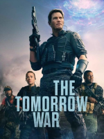 """The """"poster"""" for The Tomorrow War (Amazon) primarily featuring Chris Pratt in light combat gear pointing a gun up. He's flanked by his similarly attired co-stars Edwin Hodge, Yvonne Strahovski, and Sam Richardson."""