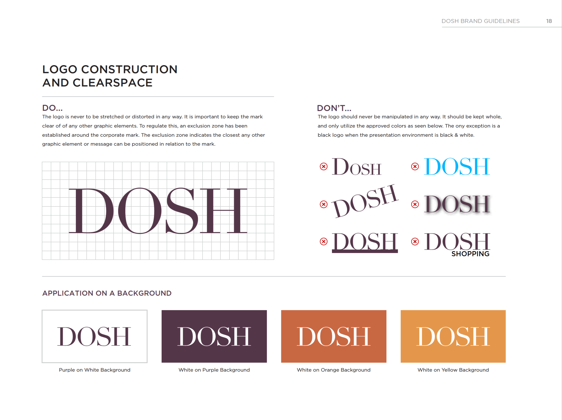 DOSH Logo Treatment Guide Always capitalized, the original DOSH logo was much different than the iconic mark shoppers know today Rocksauce Studios