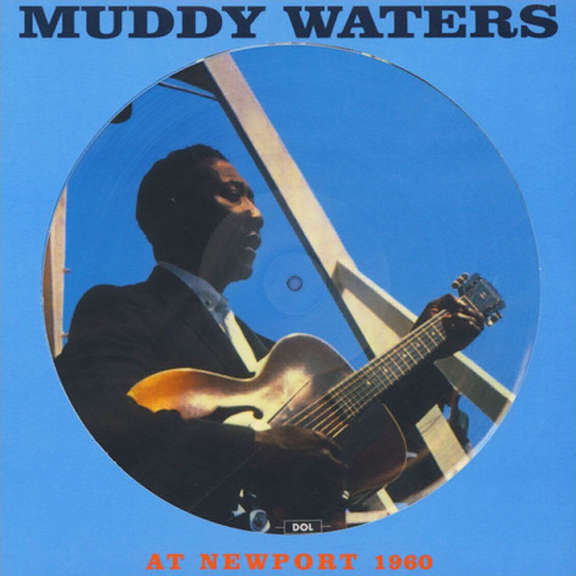 Muddy Waters At Newport 1960 (Picture Disc) LP 2017