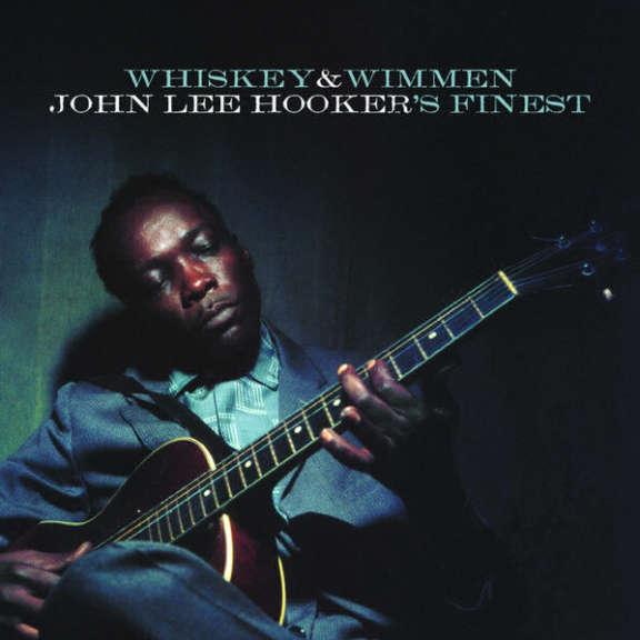 John Lee Hooker Whiskey & Wimmen - John Lee Hooker's Finest LP 2017