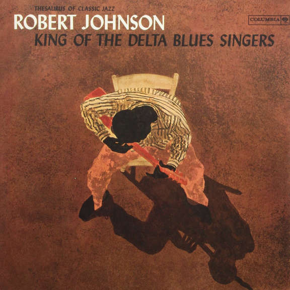 Robert Johnson King of the Delta Blues Singers LP 2013
