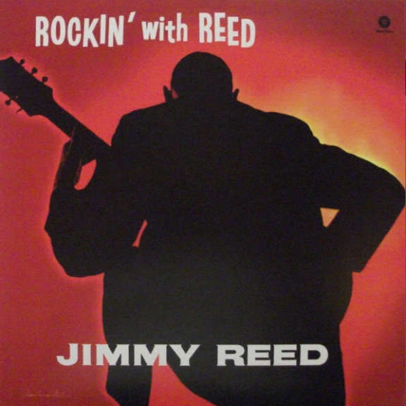 Jimmy Reed Rockin'  with Reed LP 2014
