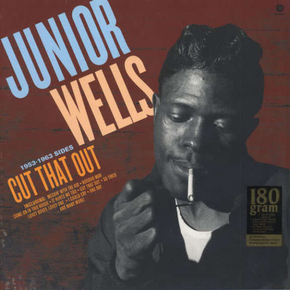 Junior Wells Cut That Out - 1953-1963 Sides LP 2015