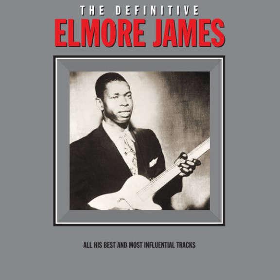 Elmore James The Definitive LP 2016