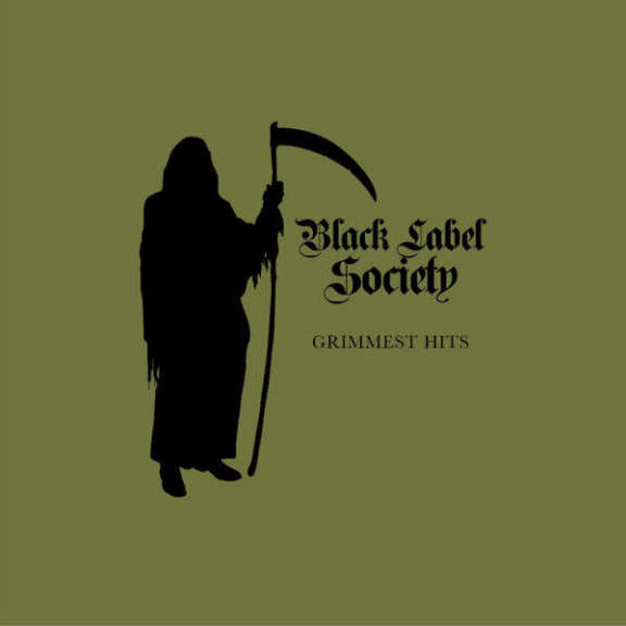 Black Label Society Grimmest Hits LP 2018