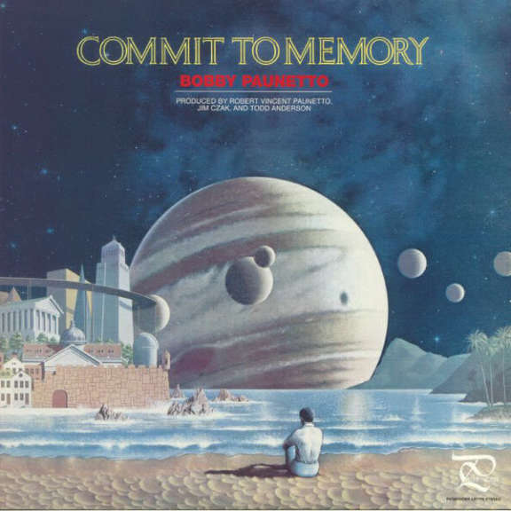 Bobby Paunetto Commit to Memory LP 2017