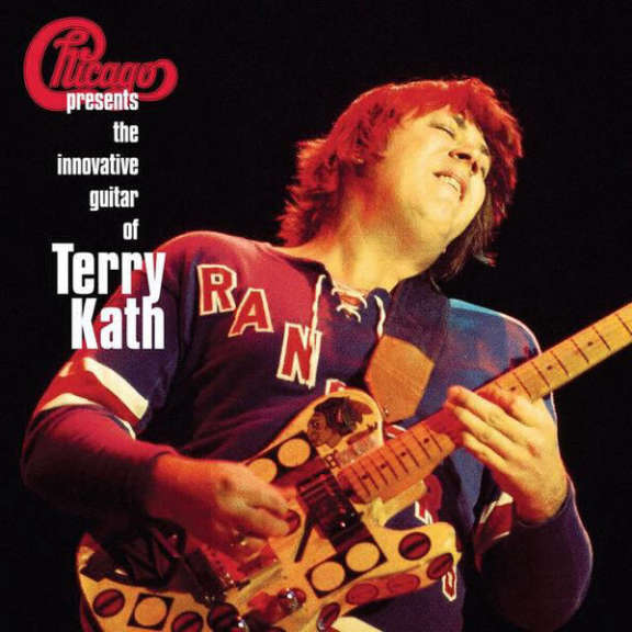 Chicago Chicago Presents The Innovative Guitar Of Terry Kath LP 2017