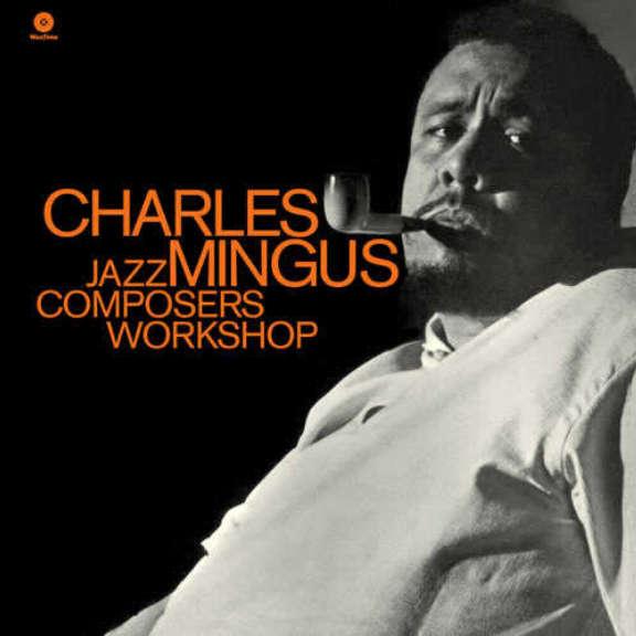 Charles Mingus Jazz Composers Workshop LP 2014