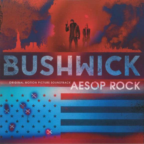 Original Soundtrack / Aesop Rock Bushwick LP 2017