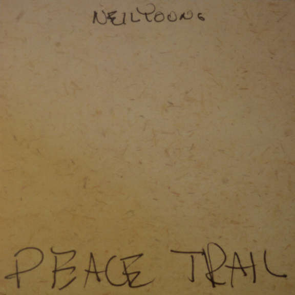 Neil Young Peace Trail LP 2017