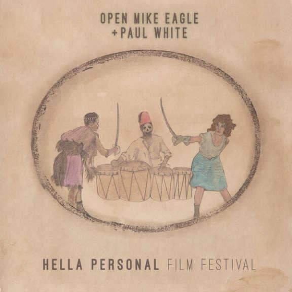 Open Mike Eagle + Paul White Hella Personal Film Festival LP 2016