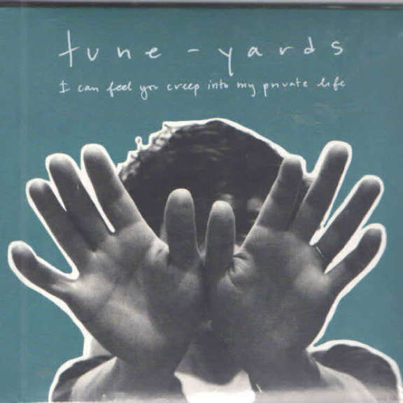 Tune-Yards I Can Feel You Creep Into My Private Life LP 2018