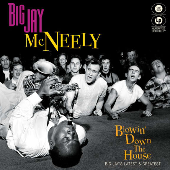 Big Jay McNeely Blowin'  Down the House LP 2016