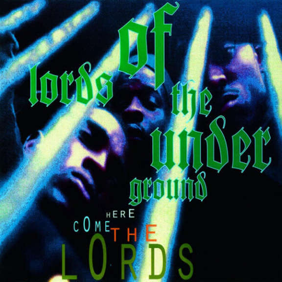Lords of the Underground Here Come the Lords LP 2018