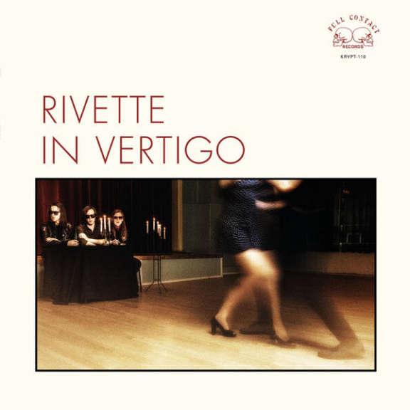 Rivette In Vertigo LP 2016