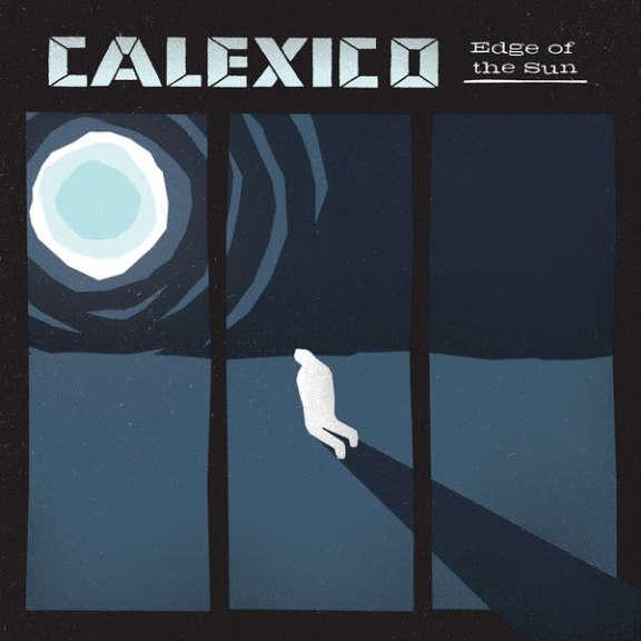 Calexico Edge of the Sun  LP 2015
