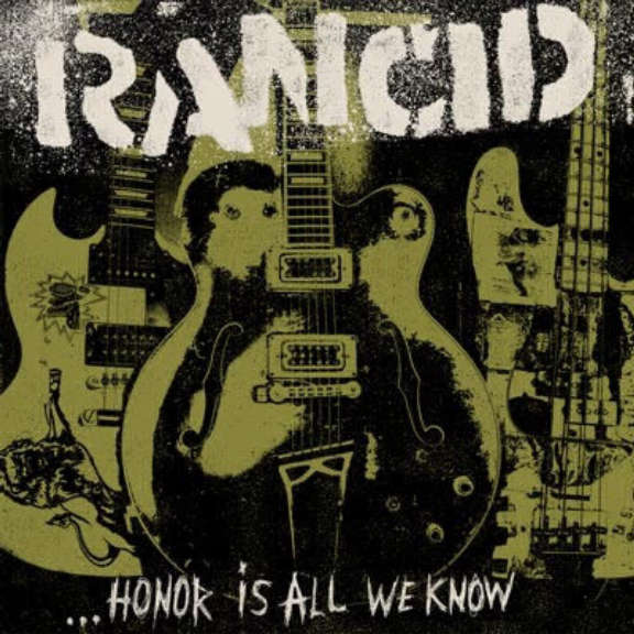 Rancid ...Honor Is All We Know LP 0