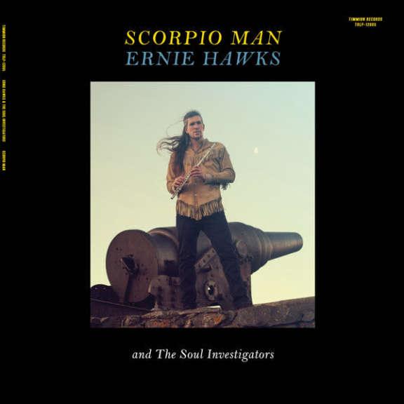 Ernie Hawks And The Soul Investigators  Scorpio Man LP 2018