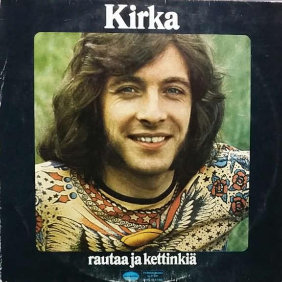 Kirka Rautaa Ja Kettinkiä LP 0