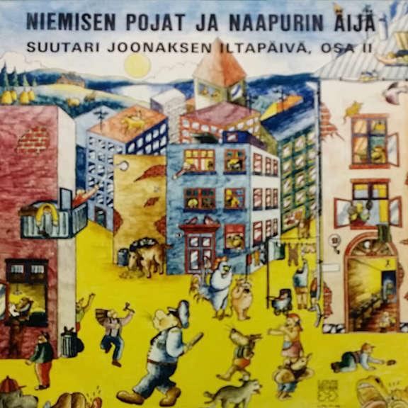 Various Niemisen Pojat Ja Naapurin Äijä (Suutari Joonaksen Iltapäivä, Osa II) LP 0
