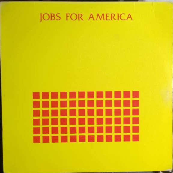 Arthur Harrison & Rupert Chappelle Jobs For America LP 0