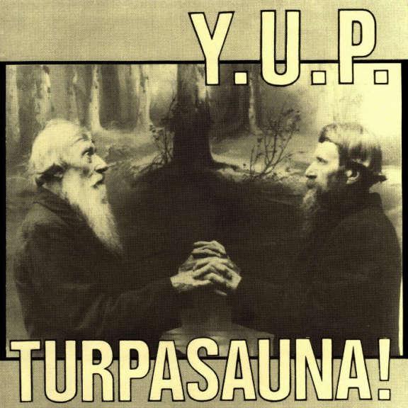 YUP Turpasauna! / Julmasti juhlallista (black) LP 2018