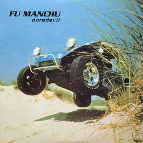 Fu Manchu Daredevil LP 2015