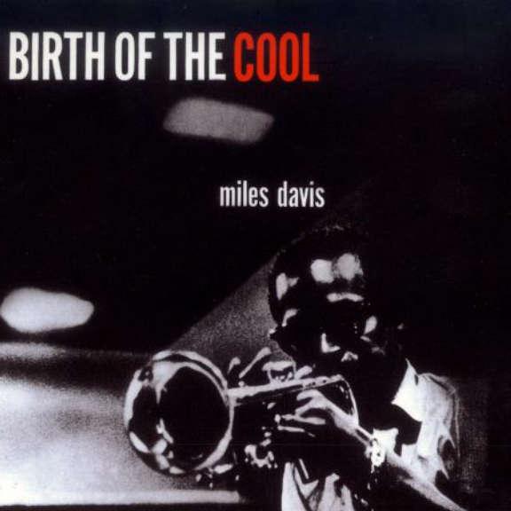 Miles Davis Birth of the Cool  LP 2016