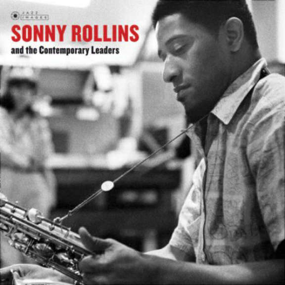Sonny Rollins  Sonny Rollins And The Contemporary Leaders LP 2018