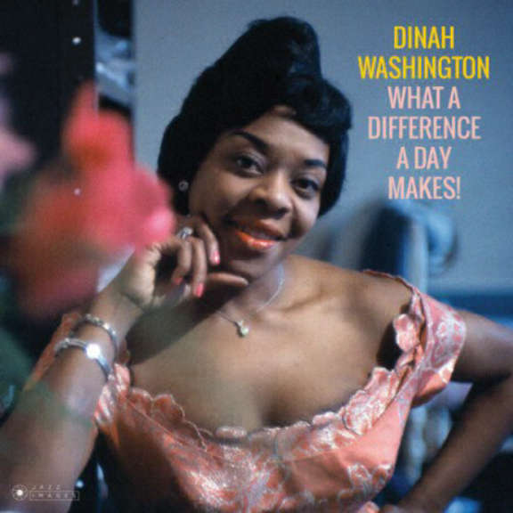 Dinah Washington What A Difference A Day Makes LP 2018