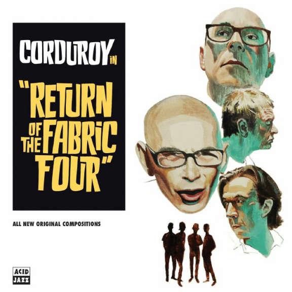 Corduroy Return Of The Fabric Four LP 2018