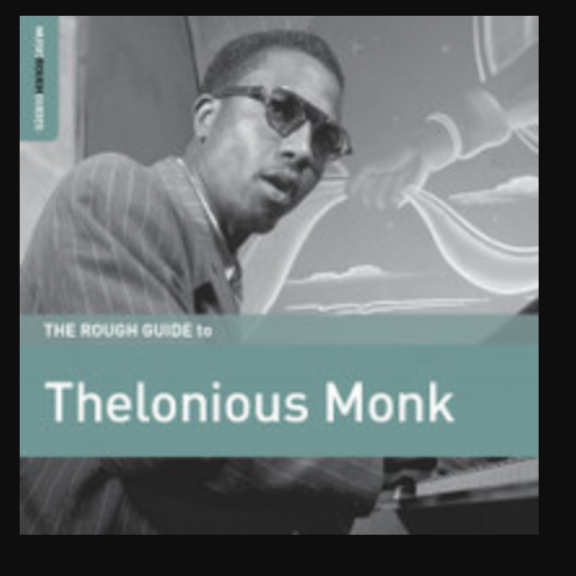 Thelonious Monk Rough Guide To Thelonious Monk LP 2018