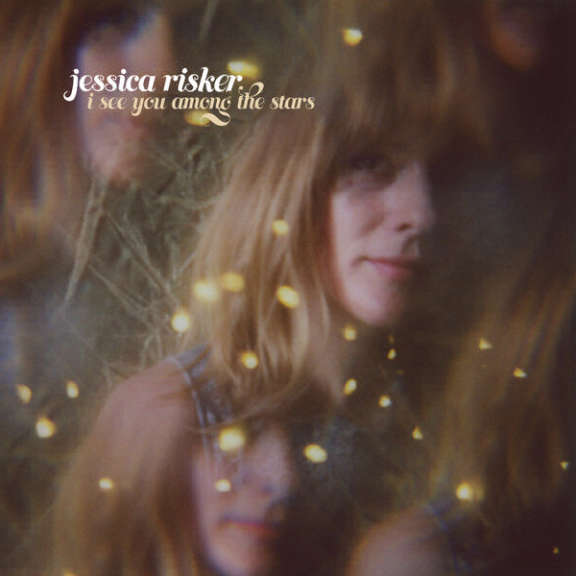 Jessica Risker I See You Among The Stars LP 2018