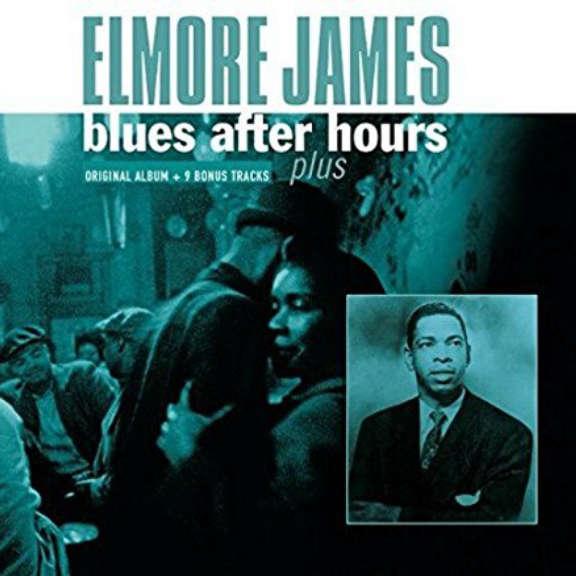 Elmore James Blues After Hours Plus LP 2017