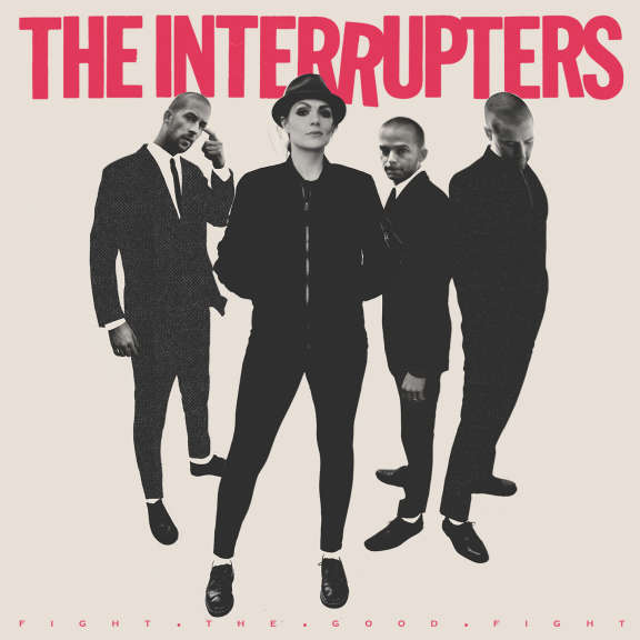 Interrupters Fight the Good Fight LP 2018