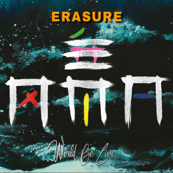 Erasure World Be Live LP 2018