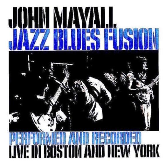 John Mayall Jazz Blues Fusion LP 2018