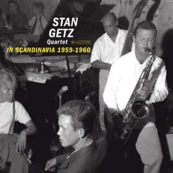 Stan Getz Quartet In Scandinavia 1959-1960 LP 2018
