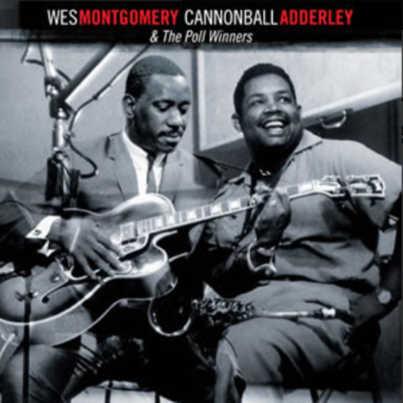 Wes Montgomery & Cannonball Adderley & The Poll Winners LP 2018