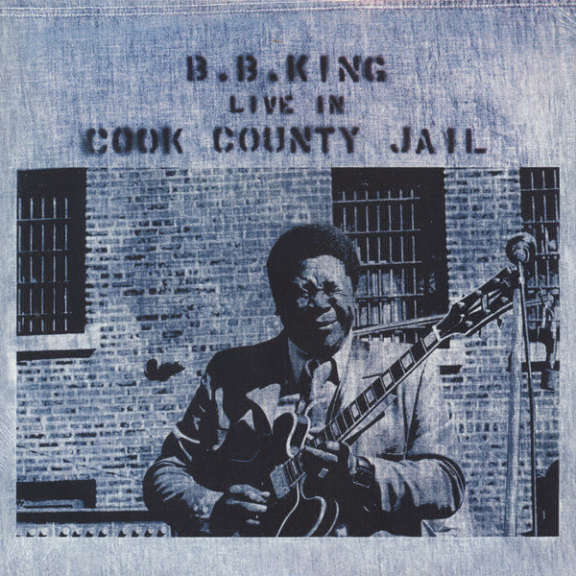 B.B. King Live In Cook County Jail LP 0
