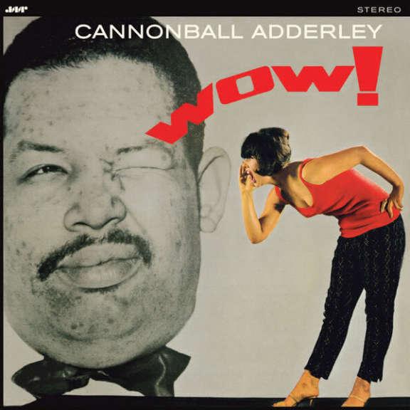 Cannonball Adderley Wow! LP 2015
