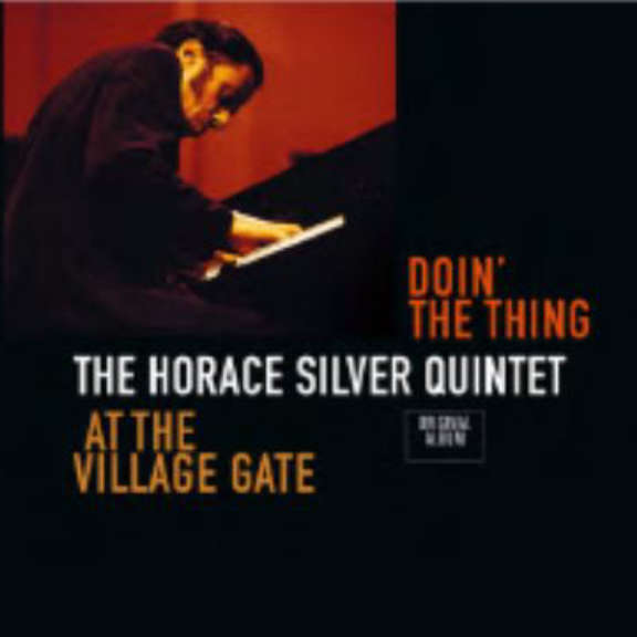 Horace Silver Quintet Doin' The Thing - At The Village Gate LP 2018