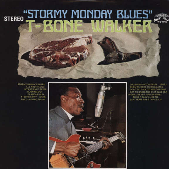 T-Bone Walker Stormy Monday Blues LP 2014