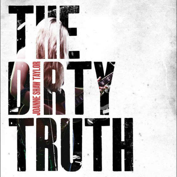 Joanne Shaw Taylor The Dirty Truth LP 2018