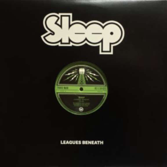 Sleep Leagues Beneath 12'' LP 2018